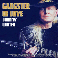 Johnny Winter - Gangster of Love