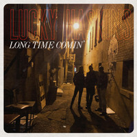 Lucky Haskins - Long Time Comin'