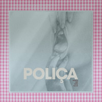 POLIÇA - Sea Without Blue