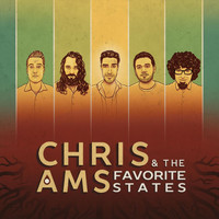 Chris Ams & the Favorite States - Chris Ams & the Favorite States