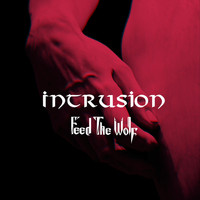 Feed the Wolf - Intrusion
