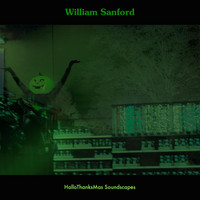 William Sanford - Hallothanksmas Soundscapes