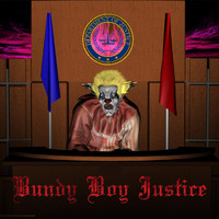 El Diggs and the Sleight of Hand Band - Bundy Boy Justice