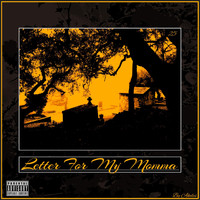 Akeles - Letter for My Momma (Explicit)