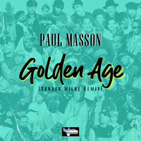 Paul Ma$$on - Golden Age (Xander Milne Remix) (Explicit)
