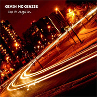 Kevin McKenzie - Do It Again