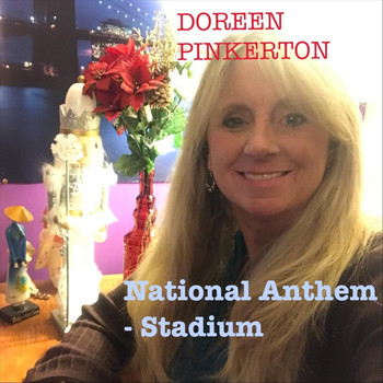 Doreen Pinkerton - National Anthem - Stadium