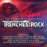 Bloodgood - Trenches of Rock - The Documentary Film Soundtrack