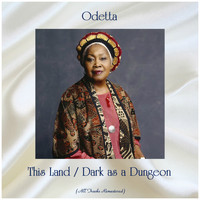 Odetta - This Land / Dark as a Dungeon (All Tracks Remastered)