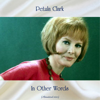 Petula Clark - In Other Words (Remastered 2020)