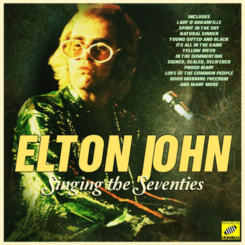 Elton John - Singing The Seventies