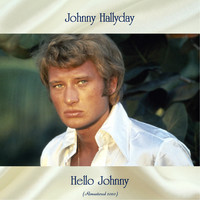 Johnny Hallyday - Hello Johnny (Remastered 2020)