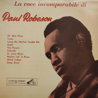 Paul Robeson - La Voce Incomparabile di Paul Robeson