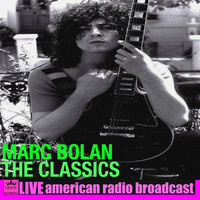 Marc Bolan - The Classics (Live)