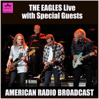 The Eagles - The Eagles Live - With Special Guests (Live)