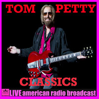 Tom Petty - Classics (Live)