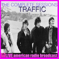 Traffic - The Complete Sessions (Live)