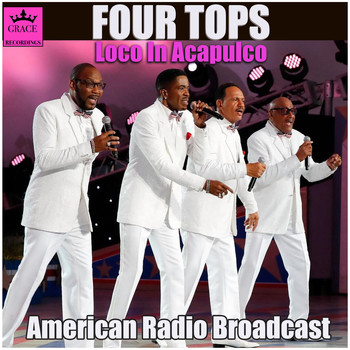 Four Tops - Loco In Acapulco (Live)
