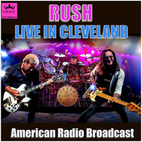 Rush - Rush Live in Cleveland (Live)