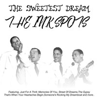 THE INK SPOTS - The Sweetest Dream