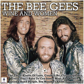The Bee Gees - Wine and Women