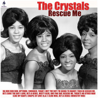 The Crystals - Rescue Me