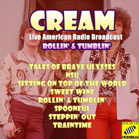 Cream - Rollin' & Tumblin' (Live)
