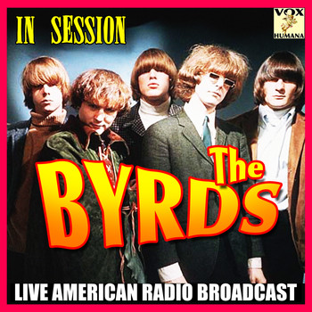 The Byrds - In Session (Live)