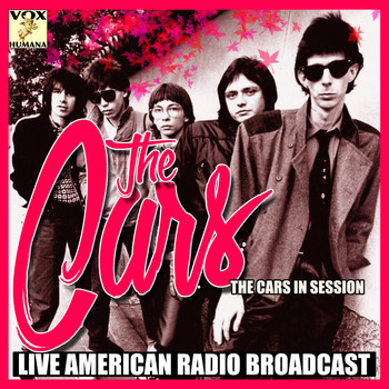 The Cars - The Cars in Session (Live)