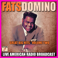 Fats Domino - Great Big Hits - Volume Two (Live)
