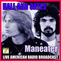 Hall & Oates - Maneater (Live)