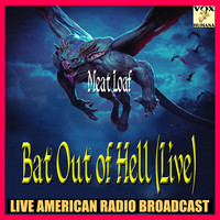 Meat Loaf - Bat Out of Hell (Live) (Live)