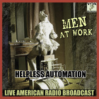 Men At Work - Helpless Automation (Live)