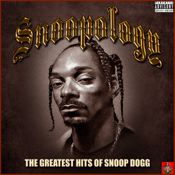 Snoop Dogg - Snoopology - The Greatest Hits Of Snoop Dogg (Explicit)