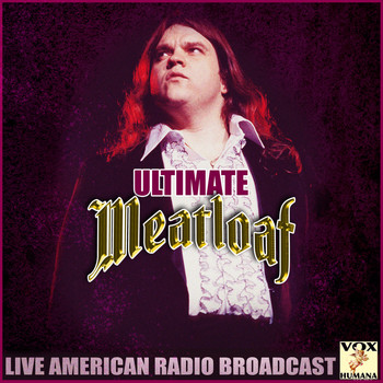 Meat Loaf - Ultimate Meat Loaf (Live)