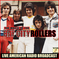 Bay City Rollers - The Magic of the Bay City Rollers (Live)