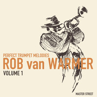 Rob van Warmer - Perfect Trumpet Melodies, Volume 1