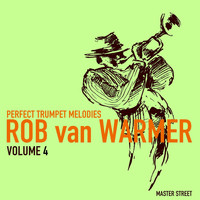 Rob van Warmer - Perfect Trumpet Melodies, Volume 4