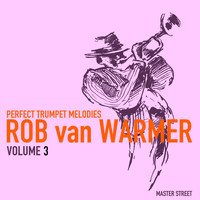 Rob van Warmer - Perfect Trumpet Melodies, Volume 3