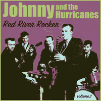 Johnny & the Hurricanes - Red River Rocker, Volume 2