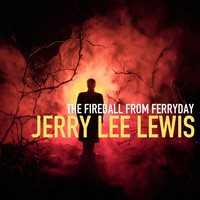 Jerry Lee Lewis - The Fireball from Ferriday