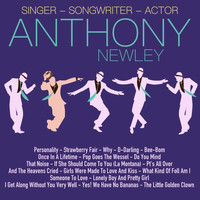 Anthony Newley - Singer, Songwriter, Actor