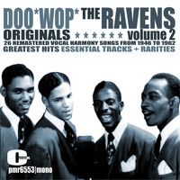 The Ravens - Doo Wop Originals Volume 2