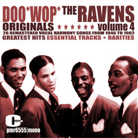 The Ravens - Doo Wop Originals Volume 4