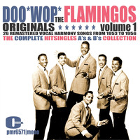 The Flamingos - The Flamingos - Doowop Originals, Volume 1 (Singles)