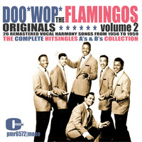 The Flamingos - The Flamingos - Doowop Originals, Volume 2 (Singles)