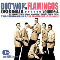 The Flamingos - The Flamingos - Doowop Originals, Volume 4
