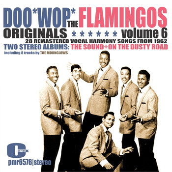 The Flamingos - The Flamingos (& the Moonglows) - Doowop Originals, Volume 6