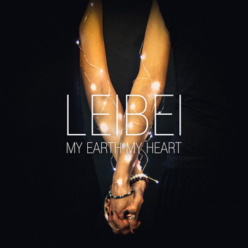 LeiBei - My Earth My Heart
