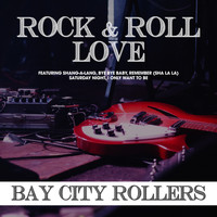 Bay City Rollers - Rock and Roll Love